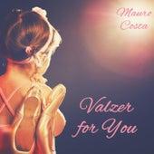 Valzer for You de Mauro Costa