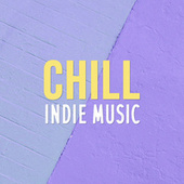 Chill Indie Music de Various Artists