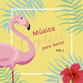 Música Tropical Para  Bailar (Vol. 1) de Various Artists