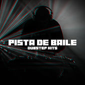 Pista de Baile: Dubstep Hits de Various Artists