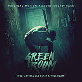 Green Room (Original Soundtrack Album) de Brooke Blair and Will Blair