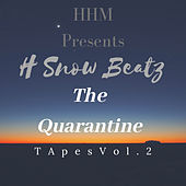HHM Presents: The Quarantine Tapes, Vol. 2 by Various Artists