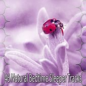 46 Natural Bedtime Sleeper Tracks by Deep Sleep Music Academy