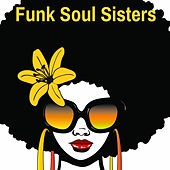 Funk Soul Sisters by Various Artists