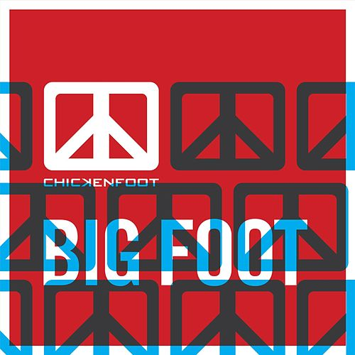 Big Foot by Chickenfoot