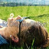 52 Only Meditation de Zen Meditate