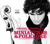 Miniatures & Folklore by Gavriel Lipkind