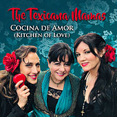 Cocina de Amor de The Texicana Mamas