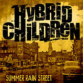 Summer Rain Street by Hybrid Children