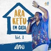 Ara Ketu em Casa, Vol. 1 by Ara Ketu