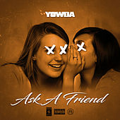 Ask A Friend de Yowda