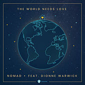 The World Needs Love (GetUsPPE) [feat. Dionne Warwick] von Nomad