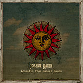 Acoustic from Sunset Sound de Joshua Radin