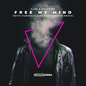 Free My Mind (with DubDogz) (Joy Corporation Remix) by Alok