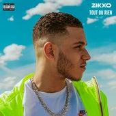 Tout ou rien by Zikxo