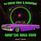 Drop The Bass (2020) by DJ Magic Mike