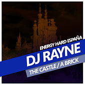 The Castle de Dj Rayne