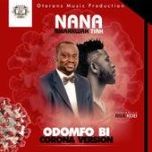 Odomfo Bi Corona Version by Nana Amankwah Tiah