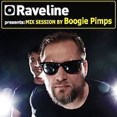 Raveline Mix Session by Boogie Pimps by Boogie Pimps