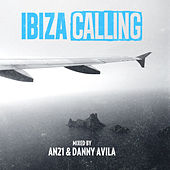 Ibiza Calling (Mixed By AN21 & Danny Avila) de Various Artists