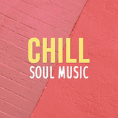 Chill Soul Music de Various Artists