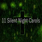 11 Silent Night Carols by Christian Hymns