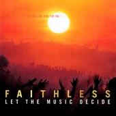 Let the Music Decide de Faithless