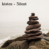 Listen - Silent von Iannis Eralos