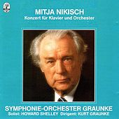 Nikisch: Concert  for piano and orchestra by Howard Shelley