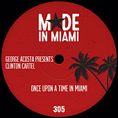 Once Upon A Time In Miami von George Acosta
