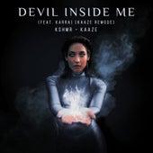 Devil Inside Me (feat. KARRA) (KAAZE Remode) by KSHMR