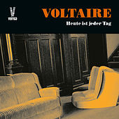 Heute ist jeder Tag (Extended Edition) by Voltaire