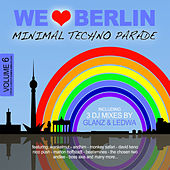 We Love Berlin 6 - Minimal Techno Parade (Mixed By Glanz & Ledwa) de Various Artists
