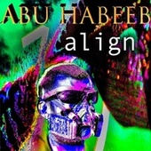 Align (Instrumental Version) by Abu Habeeb