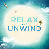 Relax And Unwind: Chilled Pop Throwback Classics by Various Artists