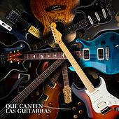 Que Canten las Guitarras by Various Artists