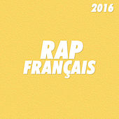 Rap Français 2016 de Various Artists