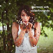 Harmoni och välbefinnande von Blandade Artister