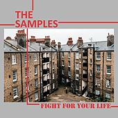 Fight for Your Life von The Samples