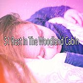 51 Rest in the Woodland Cabin de Lullaby Land
