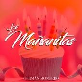 Las Mañanitas by Germán Montero