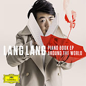 Piano Book EP: Around the World von Lang Lang