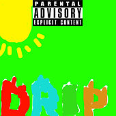 Drip(Official Audio) by YM Caden