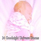34 Goodnight Universe Storms de Thunderstorm Sleep