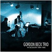 In Session 1964-1968 von Gordon Beck