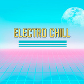 Electro Chill di Various Artists