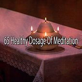 65 Healthy Dosage of Meditation by Music For Meditation