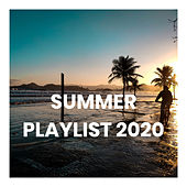 Summer Playlist 2020 by Various Artists