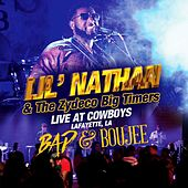 Bad & Boujee (Live at Cowboys, Lafayette, LA) de Lil Nathan And The Zydeco Big Timers