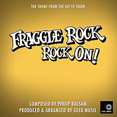 Fraggle Rock Rock On (From